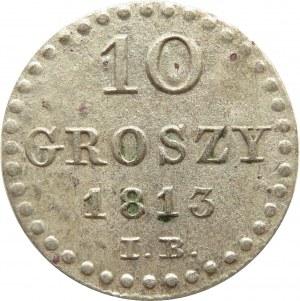 Księstwo Warszawskie, 10 groszy 1813 I.B., ładne
