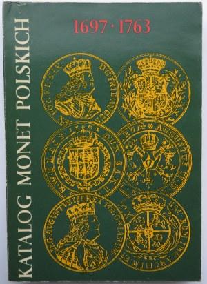 C. Kamiński, E. Kopicki, Katalog Monet Polskich 1697-1763, wyd. I, Warszawa 1980