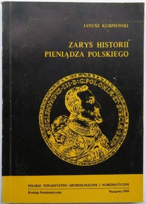 Janusz Kurpiewski, Zarys historii pieniądza polskiego, Warszawa 1988