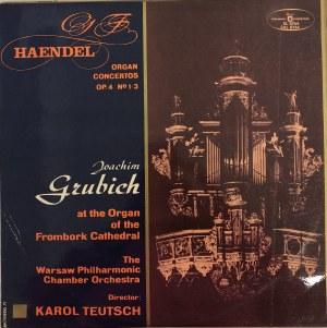 Georg Friedrich Haendel, Koncerty organowe nr 1-3 op. 4 , Joachim Grubich, Karol Teutsch
