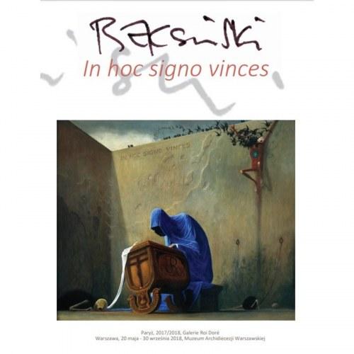 """Katalog z wystawy """"Beksiński – In hoc signo vinces"""", 2018 (z autografem kuratora)"""