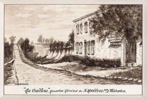Ch. Roberty Siedziba Napoleona przed bitwą pod Waterloo