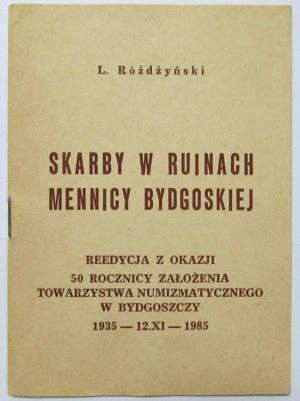 L. Rożdżyński, Skarb w ruinach Mennicy Bydgoskiej, Bydgoszcz 1985