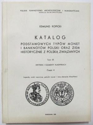 Edmund Kopicki, Katalog podstawowych typów monet i banknotów Polski ..., tom IX część 1