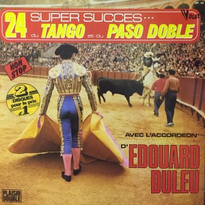 24 największe przeboje Tango i Paso Doble, akordeon Edouard Duleu