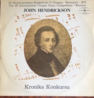 John Hendrickson, Kronika Konkursu (Fryderyk Chopin)