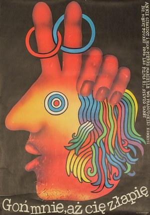 """Romuald SOCHA (ur. 1943) – projekt, Plakat do filmu """"Goń mnie, aż cię złapię"""" w reżyserii Roberta Pouretal. 70./80. XX w."""
