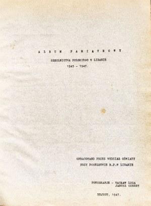 LIBAN. Album pamiątkowy szkolnictwa polskiego w Libanie 1945-1947, album 174 ...
