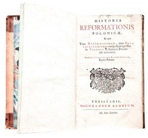 LUBIENIECKI, STANISŁAW, Historia Reformationis Polonicae, In qua Tum ...