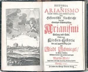 ŚMIGIEL. Adelt, Martin, Historia de Arianismo Olim Smiglam Infestante oder ...