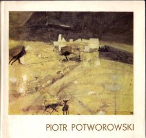 POTWOROWSKI PIOTR 1898-1962 WYSTAWA MONOGRAFICZNA. KATALOG WYSTAWY. [dołączony list]