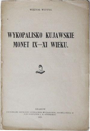 Wiktor Wittyg, Wykopalisko kujawskie monet IX-XI wieku