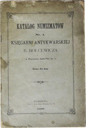 B. Bolcewicz, Katalog monet Polskich do roku 1795, Warszawa 1896