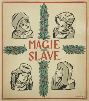 Stryjeńska Zofia, MAGIE SLAVE, 1934