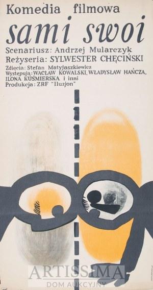 Andrzej Onegin Dąbrowski (1934– 1986), Plakat filmowy Sami swoi, 1967