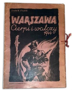 CIEŚLIK- WARSZAWA -CIERPI I WALCZY 1944 teka 21 grafik