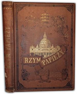 RZYM PAPIEŻY wyd. 1896r.