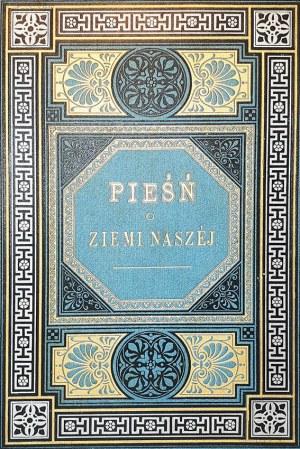 POL - PIEŚŃ O ZIEMI NASZEJ ilustracje KOSSAKA wyd. Kraków 1888r