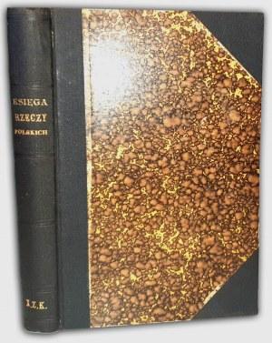GLOGER- KSIĘGA RZECZY POLSKICH wyd. 1896r.