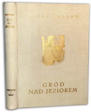 KOSSAK - GRÓD NAD JEZIOREM  ilustracje OPRAWA drzwotyty Mrożewski