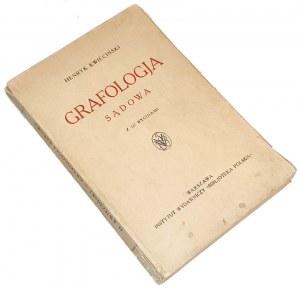 KWIECIŃSKI- GRAFOLOGJA SĄDOWA wyd. 1934. 121 rycin AUTOGRAF AUTORA