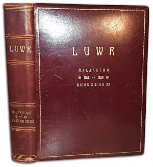 LAFENESTRE - LUWR. MUZEUM I ARCYDZIEŁA MALARSTWA  100 ilustracji luksusowa oprawa