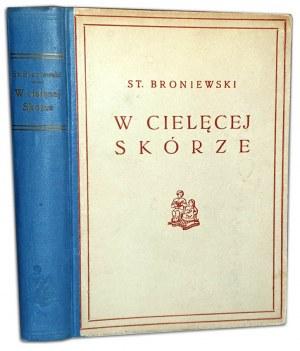 BRONIEWSKI - W CIELĘCEJ SKÓRZE ilustracje CHARLIE