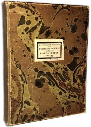 MYCIELSKI; WASYLEWSKI - PORTRETY POLSKIE ELŻBIETY VIGEE-LEBRUN 1755-1842 24 ryciny folio
