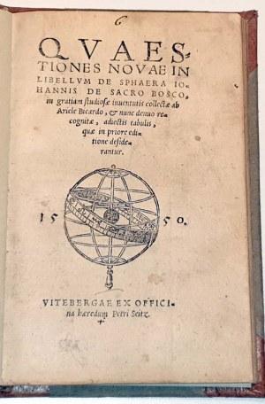 ASTRONOMIA - BICARDIUS - QUAESTIONES NOVAE IN LIBELLUM DE SPHERA IOANNIS DE SACRO BOSCO... Wittenberg 1550