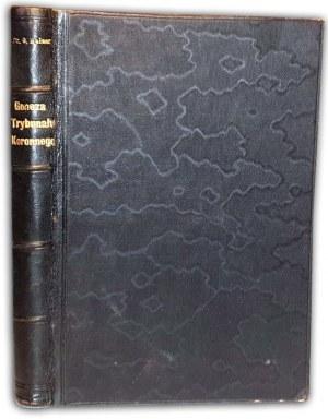 BALZER- GENEZA TRYBUNAŁU KORONNEGO. Studyum z dziejów sądownictwa polskiego XVI wieku, wyd. 1886