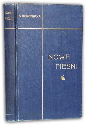 KONOPNICKA - NOWE PIEŚNI wyd.1 z 1905r.