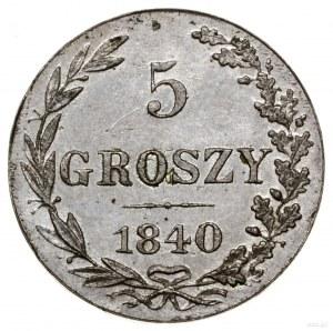 5 groszy, 1840 MW, Warszawa; bez interpunkcji na rewers...