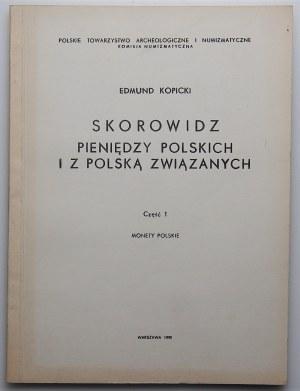 Edmund Kopicki - Skorowidz Pieniędzy Polskich i z Polską związanych - część 1, Monety Polskie
