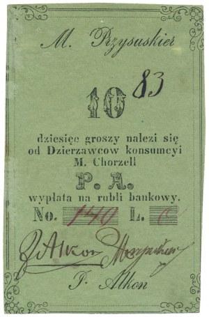 Chorzel, M. Przysuskier, P. Alkon, 10 groszy (XIX w.)