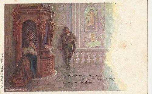 POLSKA. I odpuść nam nasze winy…, wyd. Neuber Rafael, Wiedeń przed 1918; kolor.