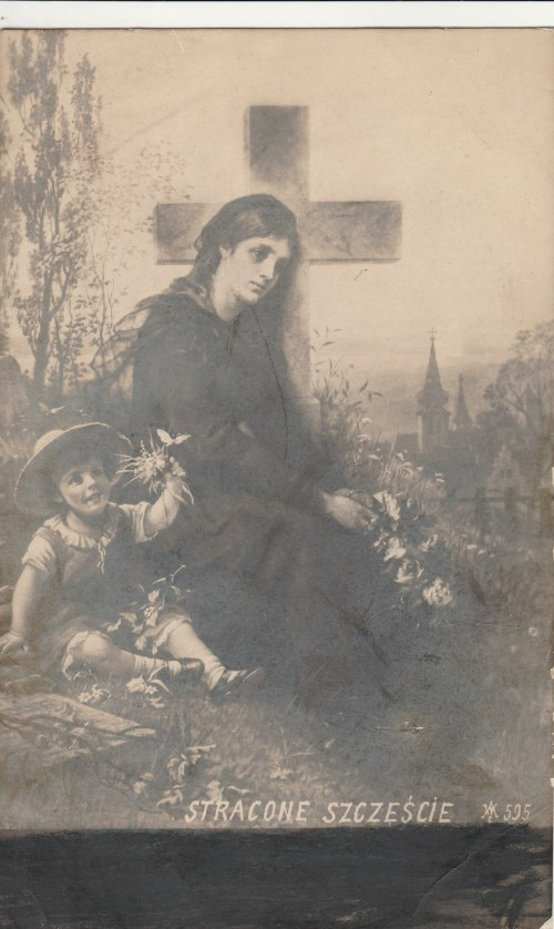 POLSKA. STRACONE SZCZĘŚCIE, wyd. ok. 1918; cz.-b., stan db, drobne uszkodzenia