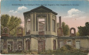 AUGUSTOWO. Schloß-Ruine des einstigen Polen Königs August a. Gut Augustowo b