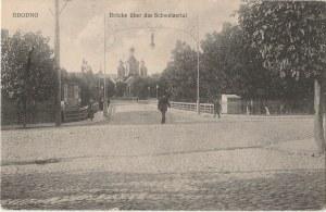 GRODNO. Grodno / Brücke über das Schweizertal, wyd. Georg Stilke, Berlin, 1917