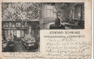 CZERNIOWCE. EDWARD SCHWARZ / Parfümeriehandlung, CZERNOWITZ; wyd. ok 1907; cz.