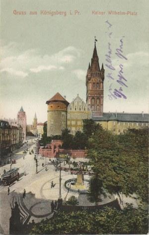 KRÓLEWIEC, KALININGRAD. Gruss aus Königsberg i. Pr. / Kaiser Wilhelm-Platz, wyd